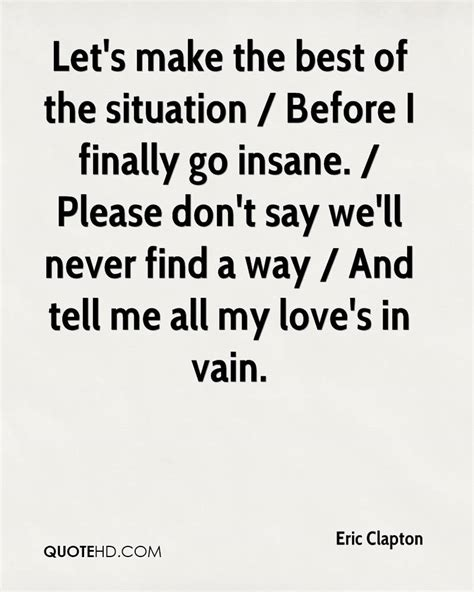 letting love find a way eric clapton quotes quotehd