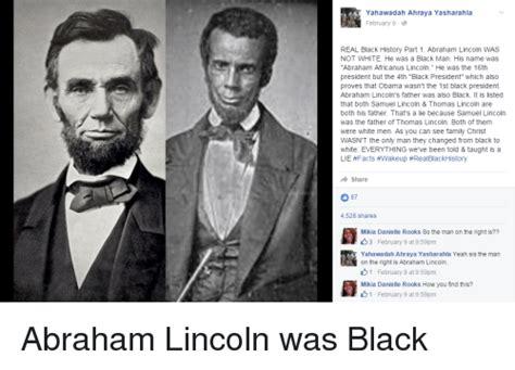 is abraham lincoln black yahawadah ahraya yasharahla february 9 real black history