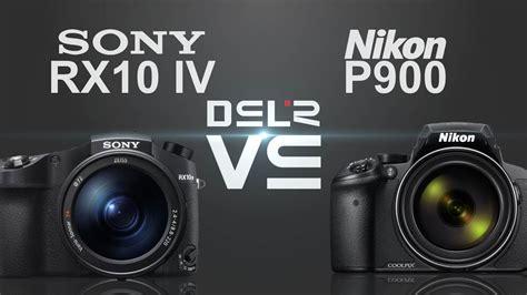 Dslr Vs Nikon P900 by Sony Rx10 Iv Vs Nikon P900