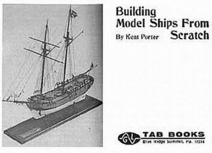 model boat building from scratch building model ships from scratch kent porter download