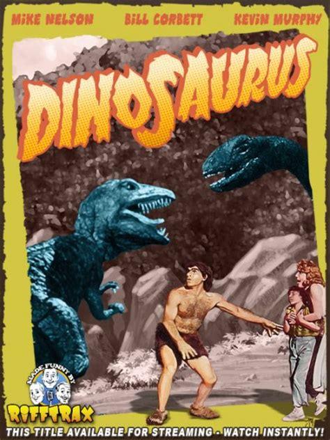 film o dinosaurus dinosaurus new rifftrax vod tars tarkas net movie