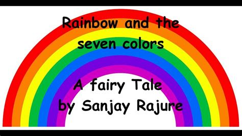 what are the seven colors of the rainbow rainbow and the seven colors a tale