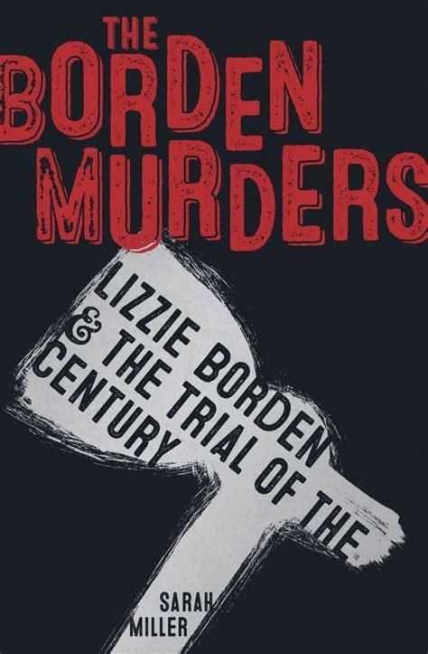 true crime books best 177 best images about lizzie borden 1892 on