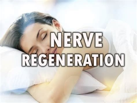 advanced nerve and cell regeneration with binaural beats advanced nerve and cell regeneration with binaural beats