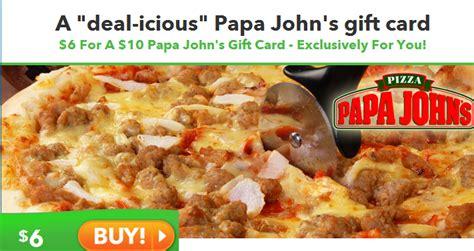 Papa John S Gift Card Deal - saveology 10 papa john s gift card for 6 the savvy student shopper