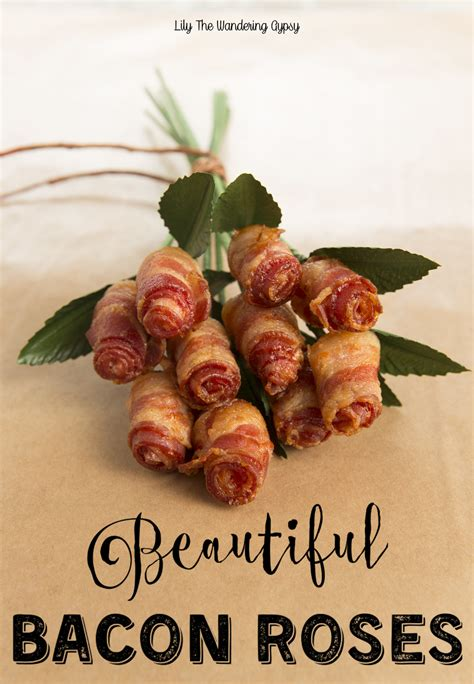 valentines bacon a bouquet of bacon roses the wandering