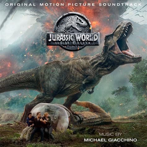 jurassic world fallen kingdom 2 jpg regarder films jurassic world fallen kingdom soundtrack details film