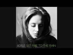 adele best songs yahoo answers looking for song lyrics have quot light the fire quot and quot watch