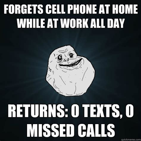 Phone Sex Meme - forgets cell phone at home while at work all day returns