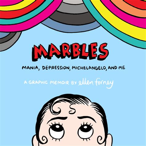 marbles mania depression michelangelo and me a graphic memoir marbles mania depression michelangelo and me by