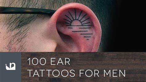 ear tattoos for men 100 ear tattoos for