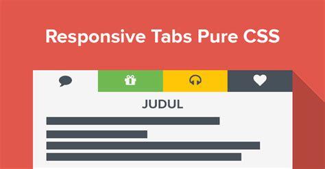 membuat website responsive dengan css membuat tab responsive hanya dengan css dan html axnael