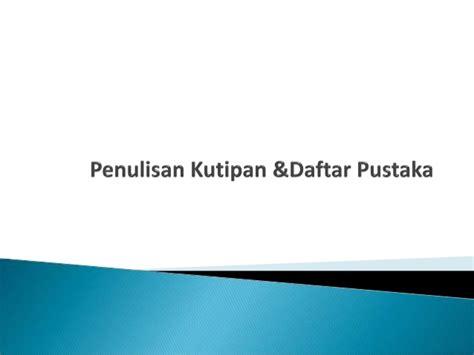 penulisan daftar pustaka alquran penulisan kutipan daftar pustaka 2012
