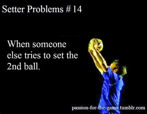 setter definition in volleyball volleyball quotes volleyball sayings volleyball