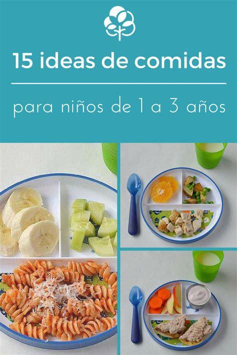 cocina para ninos 15 ideas de comidas para ni 241 os de 1 a 3 a 241 os fotos