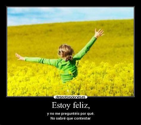 imagenes feliz estoy imagui comunidad en castellano para compartir fotos online