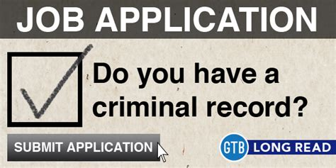 How To Live With A Criminal Record How To Get A When You A Criminal Conviction Gothinkbig