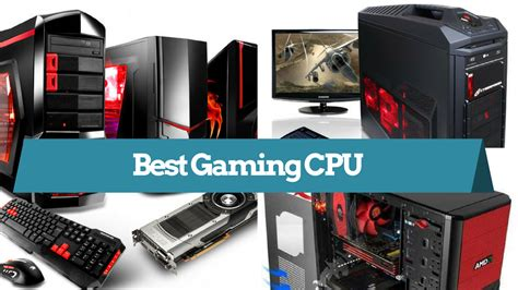 best cpu 15 best gaming cpu of 2018 that you must about