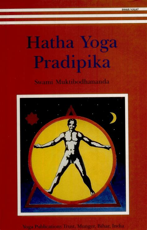 hatha yoga pradipika hatha yoga pradipika english buy hatha yoga pradipika english by muktibodhananda swami