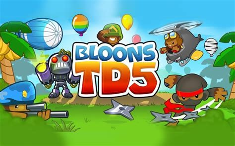 bloon td 5 apk bloons td 5 2 17 apk is here on hax