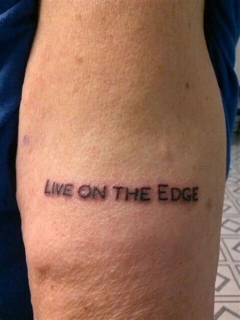 edge tattoo 42 best images about quote and word tattoos on