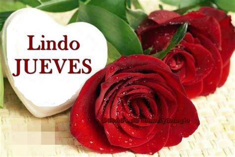 imagenes de feliz jueves con rosas rojas pictures images 4 im 225 genes etiquetadas con lindo jueves im 225 genes cool
