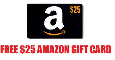 Free 25 Amazon Gift Card Code - coupons and freebies free 25 amazon gift card must be amazon prime member and