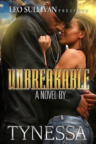 unbreakable an autobiography books unbreakable by tynessa reviews discussion bookclubs lists