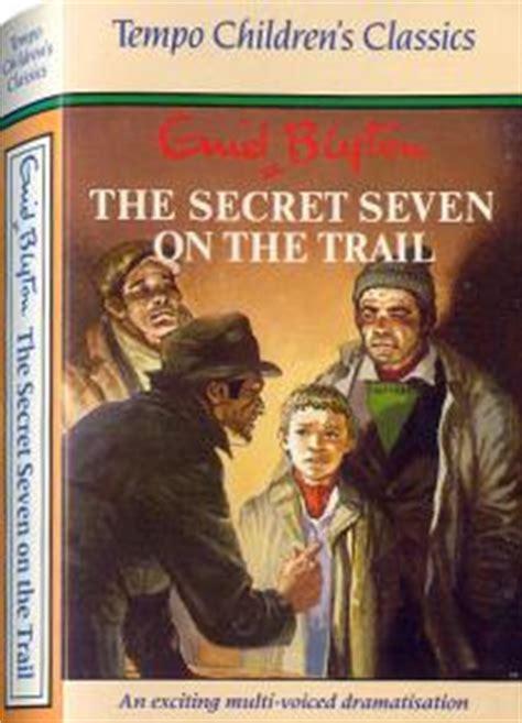 secret seven on the the secret seven on the trail cat no 80154 by enid blyton