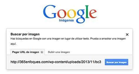 buscar imagenes google url buscar en google por im 225 genes 365enfoques