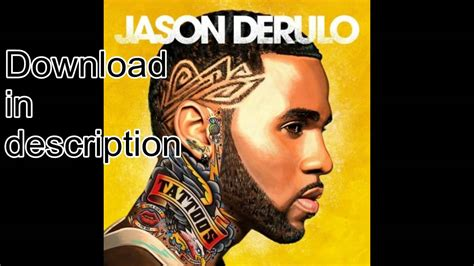 tattoos jason derulo full album jason derulo tattoos full album download youtube