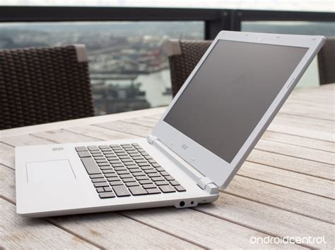 acer chromebook  review android central