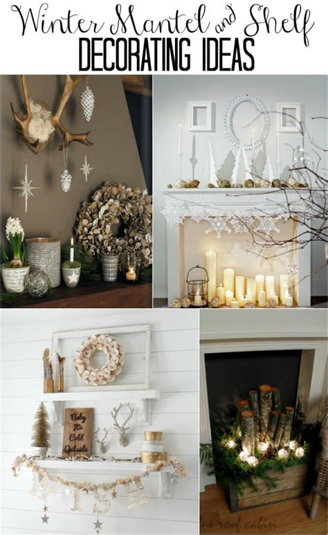 winter mantel decorating ideas winter decor ideas for the home