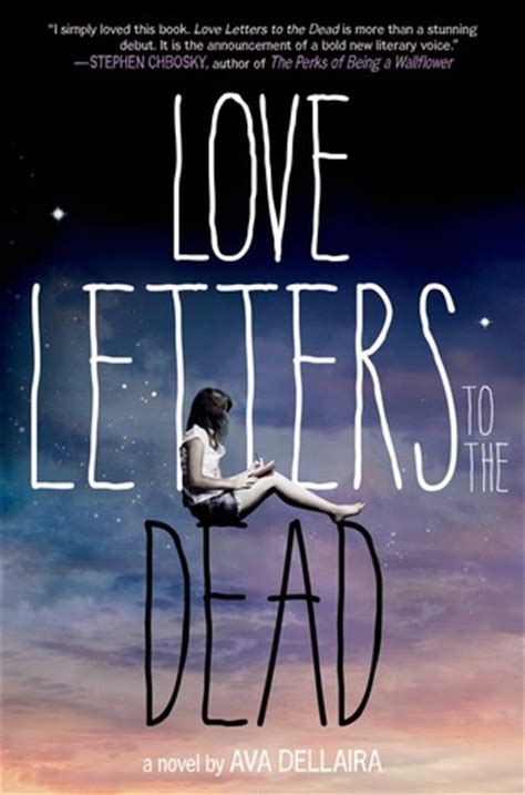 that i died books letters to the dead by dellaira reviews