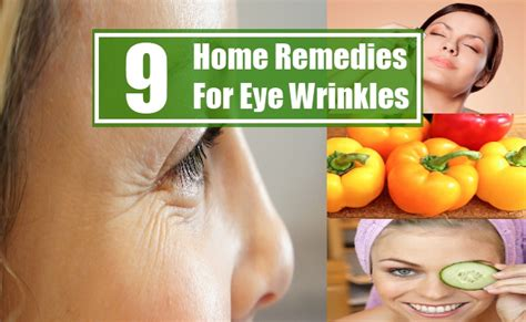 9 home remedies for eye wrinkles search home remedy