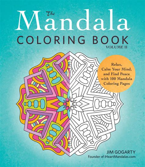 the mandala coloring book by jim gogarty the mandala coloring book volume 2 by mandala jim on