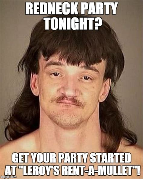 Redneck Birthday Meme - 27 funniest mullet meme pictures and photos that will make