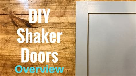 diy shaker cabinet doors diy shaker cabinet doors part 1 overview