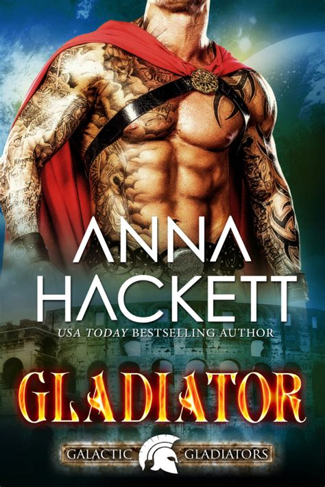 gladiator film book introducing the galactic gladiators anna hackett
