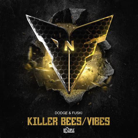 dodge fuski killer bees vibes preview  edm