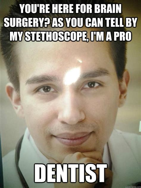 Dentist Meme - scary surgeon slenk memes quickmeme