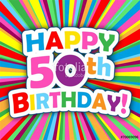 free 50th birthday card template quot quot happy 50th birthday quot card invitation card message