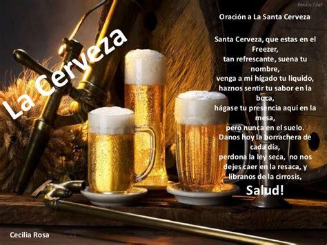 oracion a la santa cerveza presentaci 243 n de la cerveza su histori