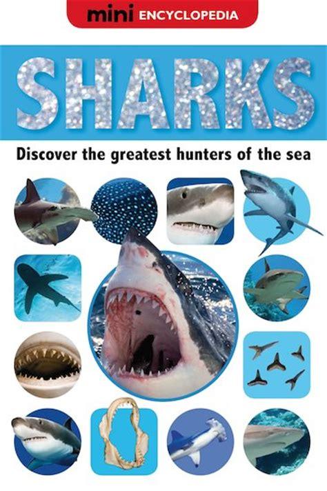 mini encyclopedia sea mini encyclopedia sharks scholastic club