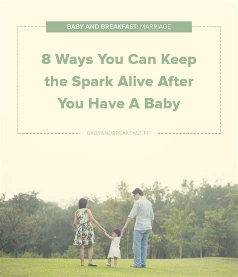 8 Ways To Hes A Keeper by Ways To Keep The Spark Alive Philippines Family