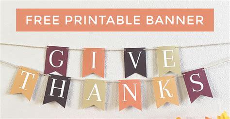 printable banner give thanks give thanks banner free printable freeborboleta