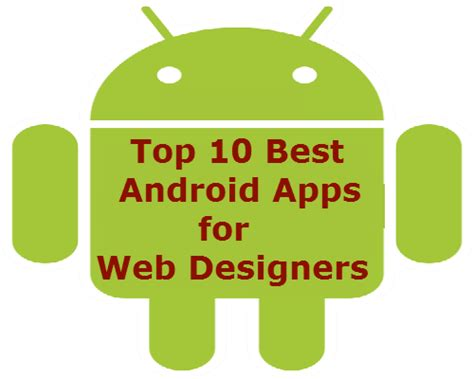 top 10 best android apps for web designers techknol net