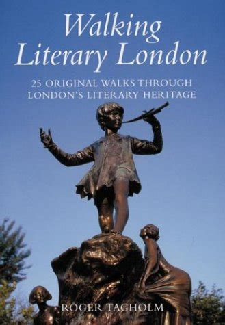 libro literary london a street literary london a street by street exploration of the capital s literary heritage mappe e