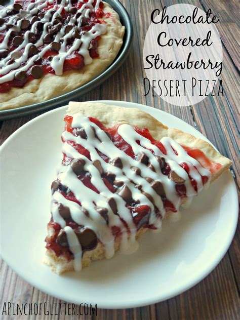 Dessert Chocolate Dipped Strawberries by Chocolate Covered Strawberry Dessert Pizza Mandy S