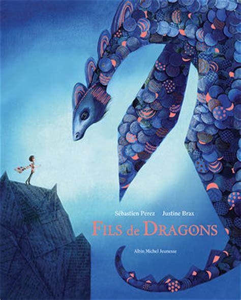 libro les dracins fils de dragons s 233 bastien perez justine brax
